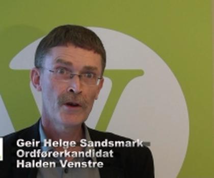 video:geir helge sandsmark halden venstre 2