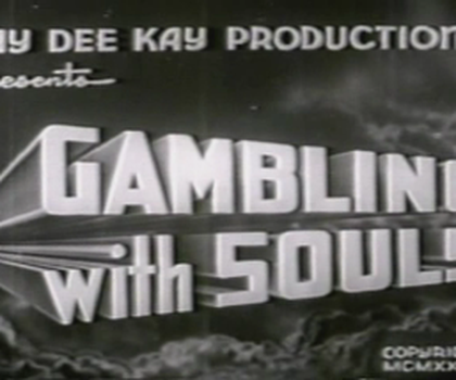 video:gambling with souls