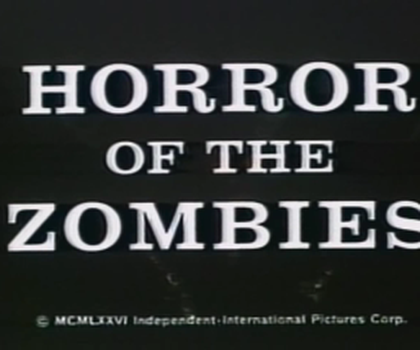 video:horror of the zombies